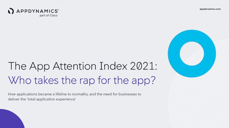 Latest Cisco AppDynamics App Attention Index Reveals Brands Have Only One Shot to Win Over Customers